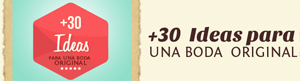 banner_ch30-ideas-para-una-boda-original--